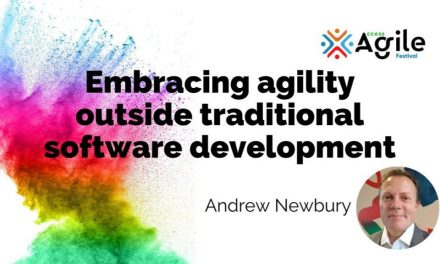 Re-employing agile – embracing agility outside traditional software development